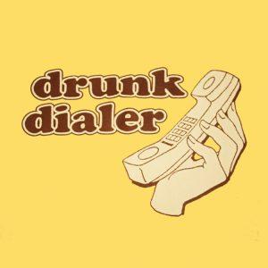 drunk-dialer-t-shirt-1344971065